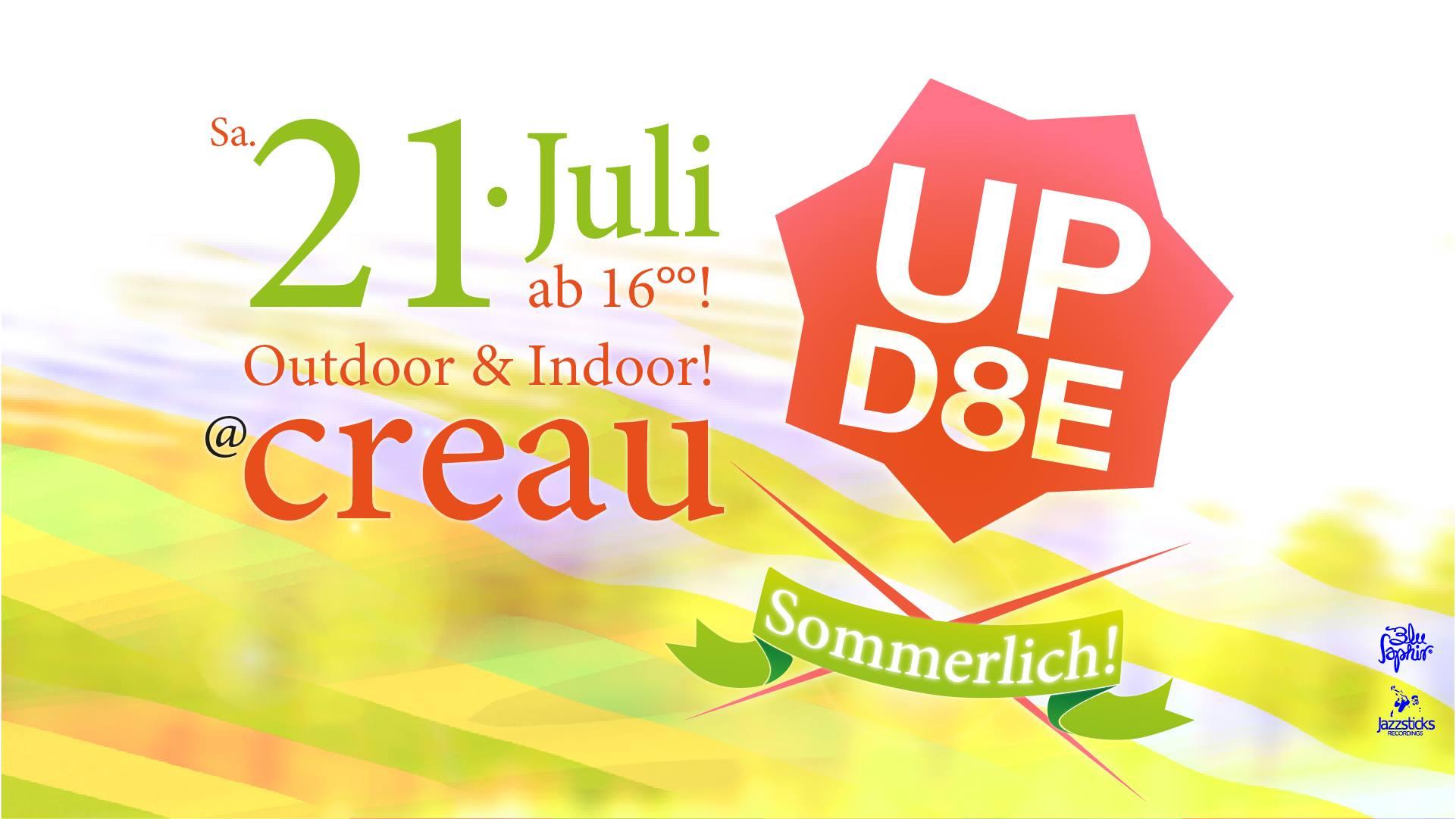 Sommerliches UPD8E in der Creau